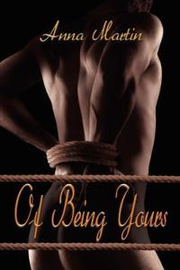 Of Being Yours by Anna Martin